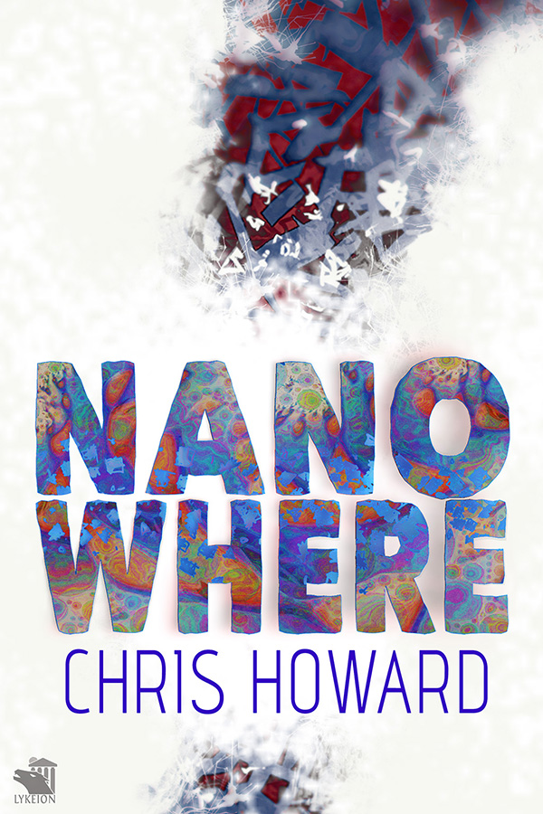 Nanowhere by Chris Howard
