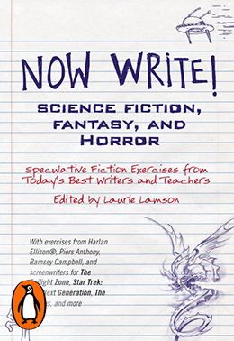 Now Write! Science Fiction, Fantasy and Horror (Penguin, 2014)