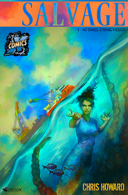 Salvage Comic Vol 1 Issue 1 by Chris Howard